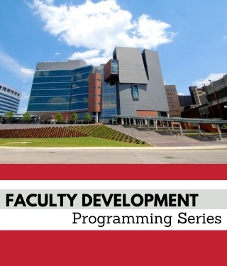 Faculty Development Programming Series Banner