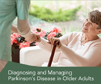 Diagnosing and Managing Parkinson's Disease in Older Adults Banner